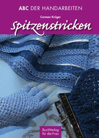 Titelbild ABC der Handarbeiten: Spitzenstricken