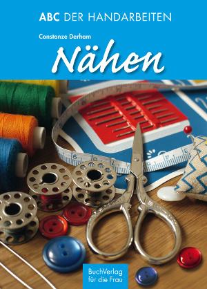 Buchcover ABC der Handarbeiten - Nähen
